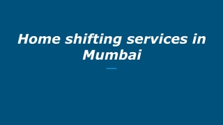 Home shifting services in Mumbai