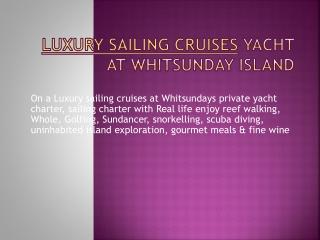 Luxury Sailing Cruise Yacht At Whitsunday Island