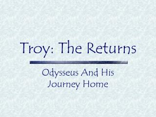 Troy: The Returns