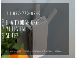 Netgear Extender Not Working and Want to Do Extender Setup Call Us