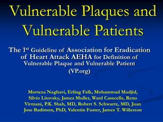 Vulnerable Plaques and Vulnerable Patients