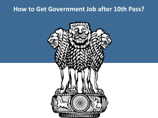 How to Get Government Job after 10th Pass?