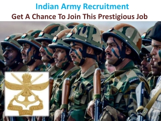 Apply for Indian Army Recruitment and Get A Chance To Join This Prestigious Job