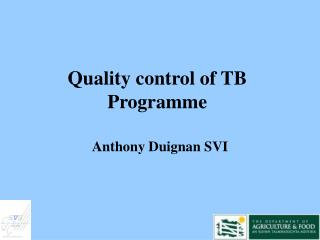 Quality control of TB Programme