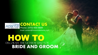 How to Decorate the Getaway Limo for Bride and Groom – Charter Bus Rental