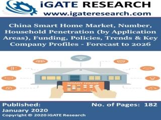 China Smart Home Market, Number, Household Penetration & Key Company Analysis - Forecast to 2026
