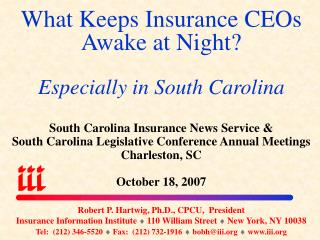 What Keeps Insurance CEOs Awake at Night? Especially in South Carolina