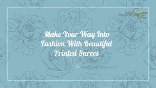 Beautiful Printed Sarees Collection 2020