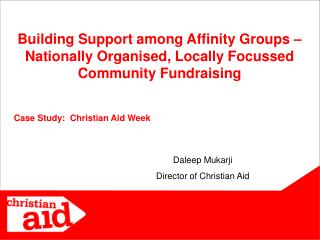 Building Support among Affinity Groups – Nationally Organised, Locally Focussed Community Fundraising
