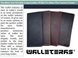 Excellent And Durable Long Leather Wallet To Meet The Current Trend