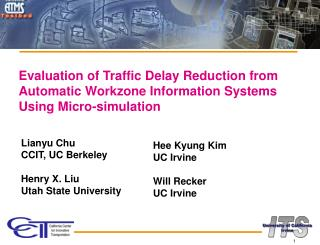 Evaluation of Traffic Delay Reduction from Automatic Workzone Information Systems Using Micro-simulation
