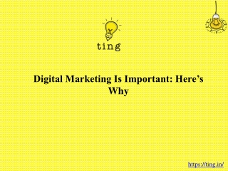 Digital marketing is important: Here's why