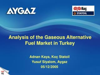 Analysis of the Gaseous Alternative Fuel Market in Turkey