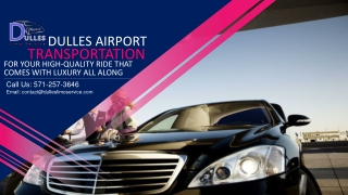 Dulles Car Service for Your High-Quality Ride That Comes with Luxury All Along