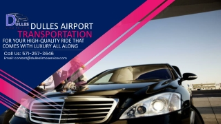 Dulles Airport Limousine for Your High-Quality Ride That Comes with Luxury All Along
