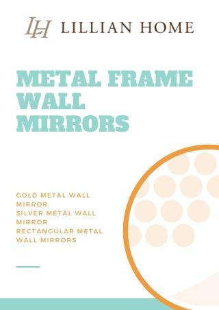 Gold Metal Framed Mirror   Metal Frame Wall Mirror   Lillian Home