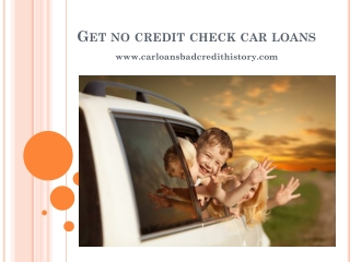 Get no credit check car loans