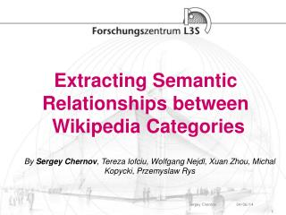 Extracting Semantic  Relationships between  Wikipedia Categories