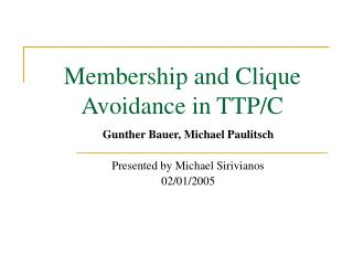 Membership and Clique Avoidance in TTP/C