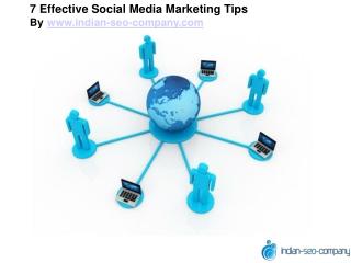 7 Effective Social Media Marketing Tips