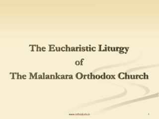 The Eucharistic Liturgy of The Malankara Orthodox Church