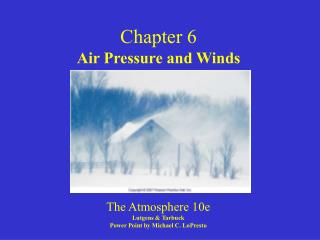 Chapter 6 Air Pressure and Winds