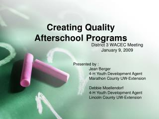 Creating Quality  Afterschool Programs