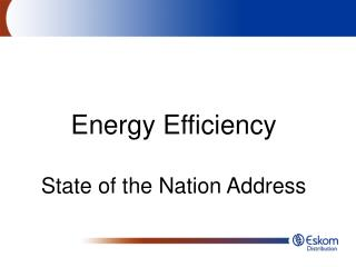 Energy Efficiency State of the Nation Address