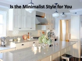 How to achieve the minimalist style for your decorate home?