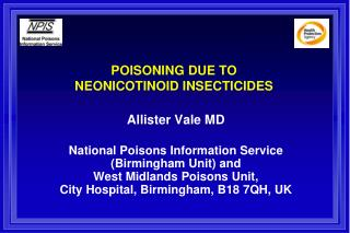 POISONING DUE TO  NEONICOTINOID INSECTICIDES