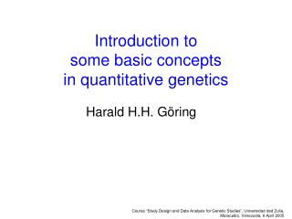 Introduction to  some basic concepts in quantitative genetics