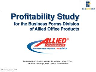 Profitability Study for the Business Forms Division of Allied Office Products
