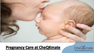 Pregnancy Care at CheQKmate