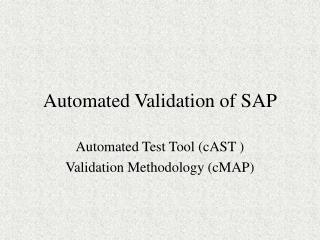 Automated Validation of SAP