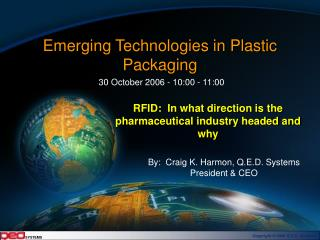 Emerging Technologies in Plastic Packaging