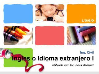 Ing. Civil Ingles o Idioma extranjero I