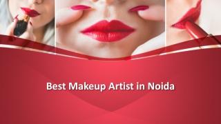 Best Makeup Artist in Noida
