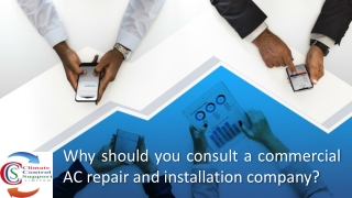 Why should you consult a commercial AC repair and installation company?