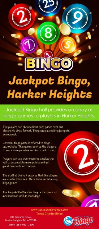 Jackpot Bingo, Harker Heights