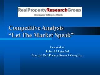 "Competitive Analysis ""Let The Market Speak"""