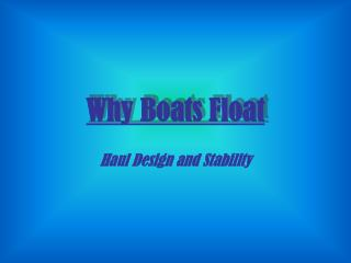 Why Boats Float