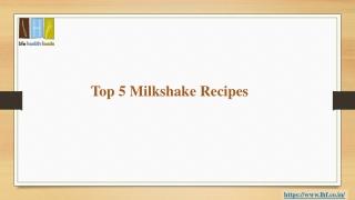Top 5 Milkshake Recipes