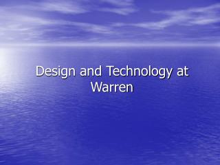 Design and Technology at Warren