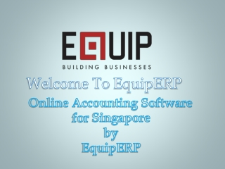 Online Accounting Software for Singapore by EquipERP