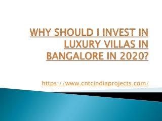 WHY SHOULD I INVEST IN LUXURY VILLAS IN BANGALORE IN 2020