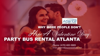 Why More People Do Not Hire a Valentine Day Party Bus Rental Atlanta