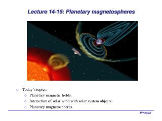 Lecture 14-15: Planetary magnetospheres