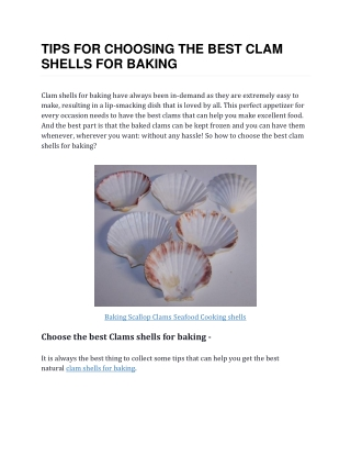 Tips for Choosing the Best Clam Shells for Baking
