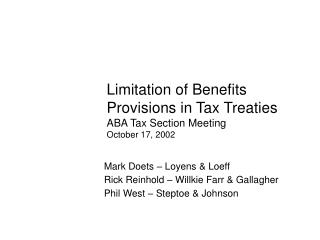 Limitation of Benefits Provisions in Tax Treaties ABA Tax Section Meeting  October 17, 2002