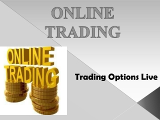 Trading Options Live - Online Trading